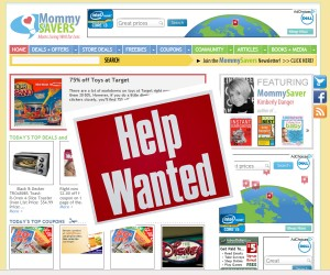 Help Wanted:  Join the Mommysavers Blogging Team