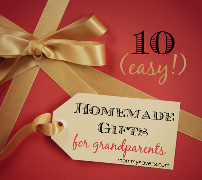Homemade Gifts for Grandparents: Ten Easy Ideas ...