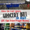 how to cut your grocery bill in half | mommysavers.com