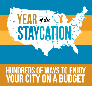2013 Frugal Staycation Guide