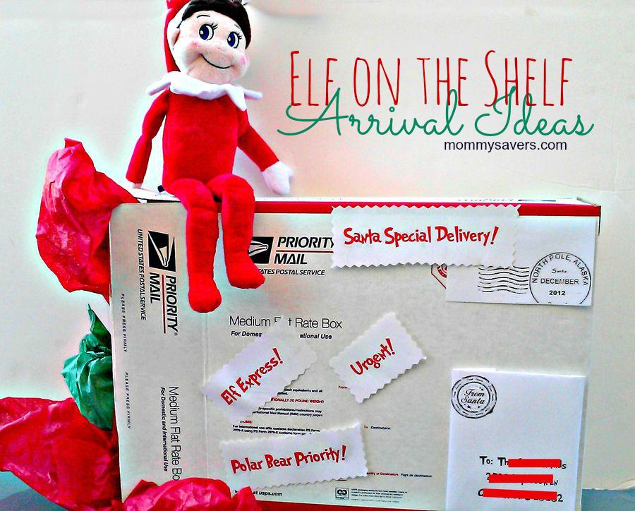 Elf On The Shelf Ideas For Arrival Mommysavers