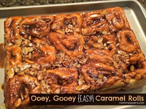 Ooey, Gooey, EASY! Caramel Roll Recipe