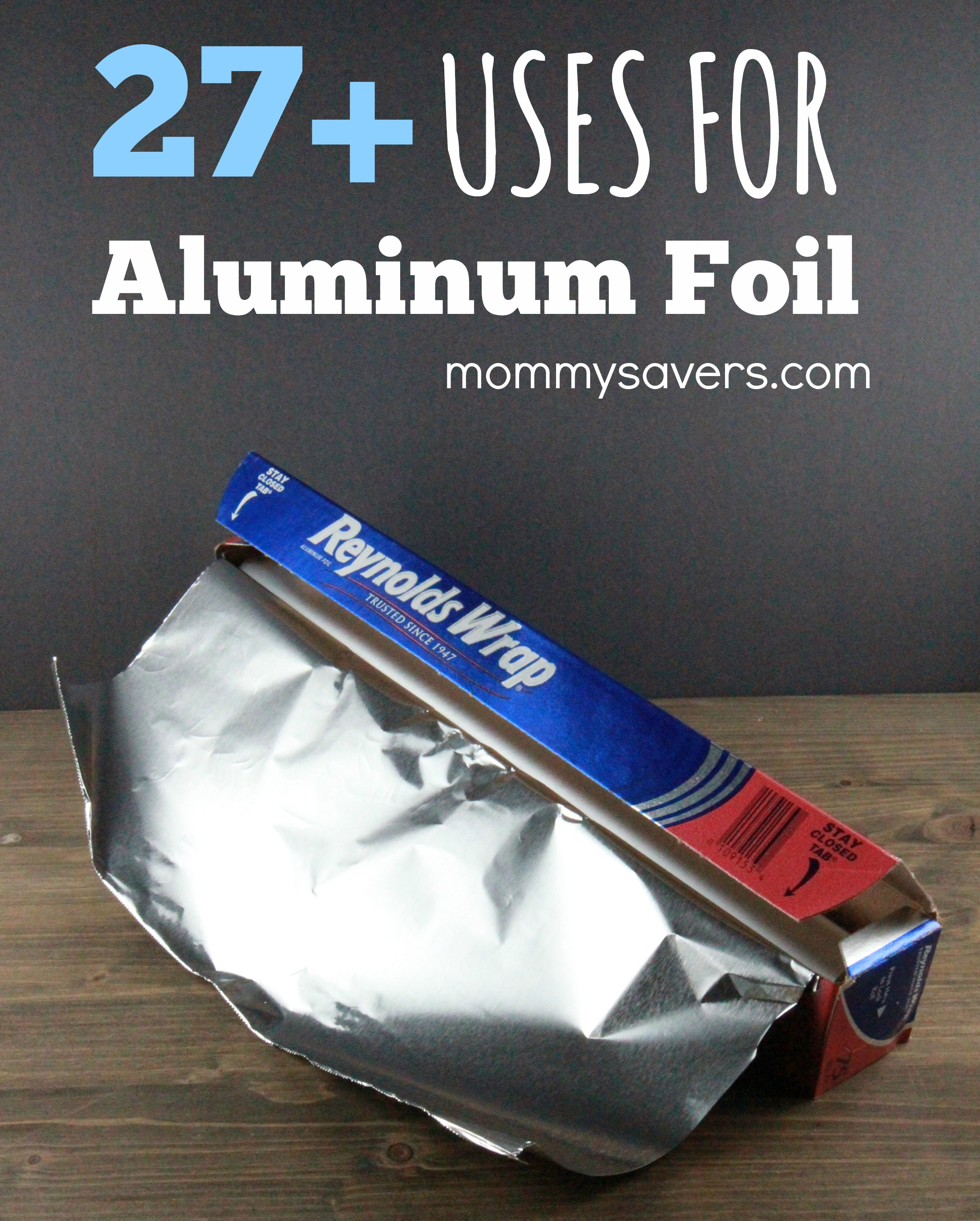27 Resourceful Uses For Aluminum Foil