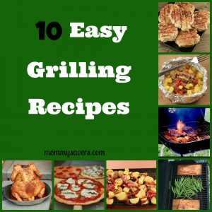 10 Easy Grilling Recipes
