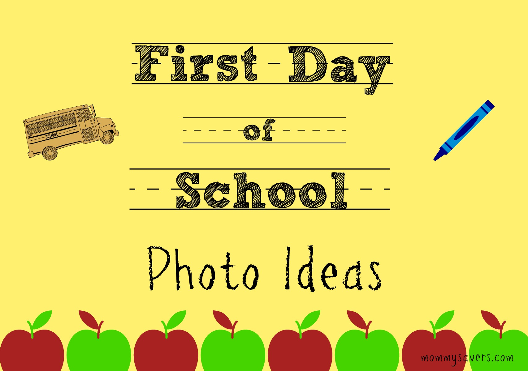 First Day Of School Photo Ideas Mommysavers