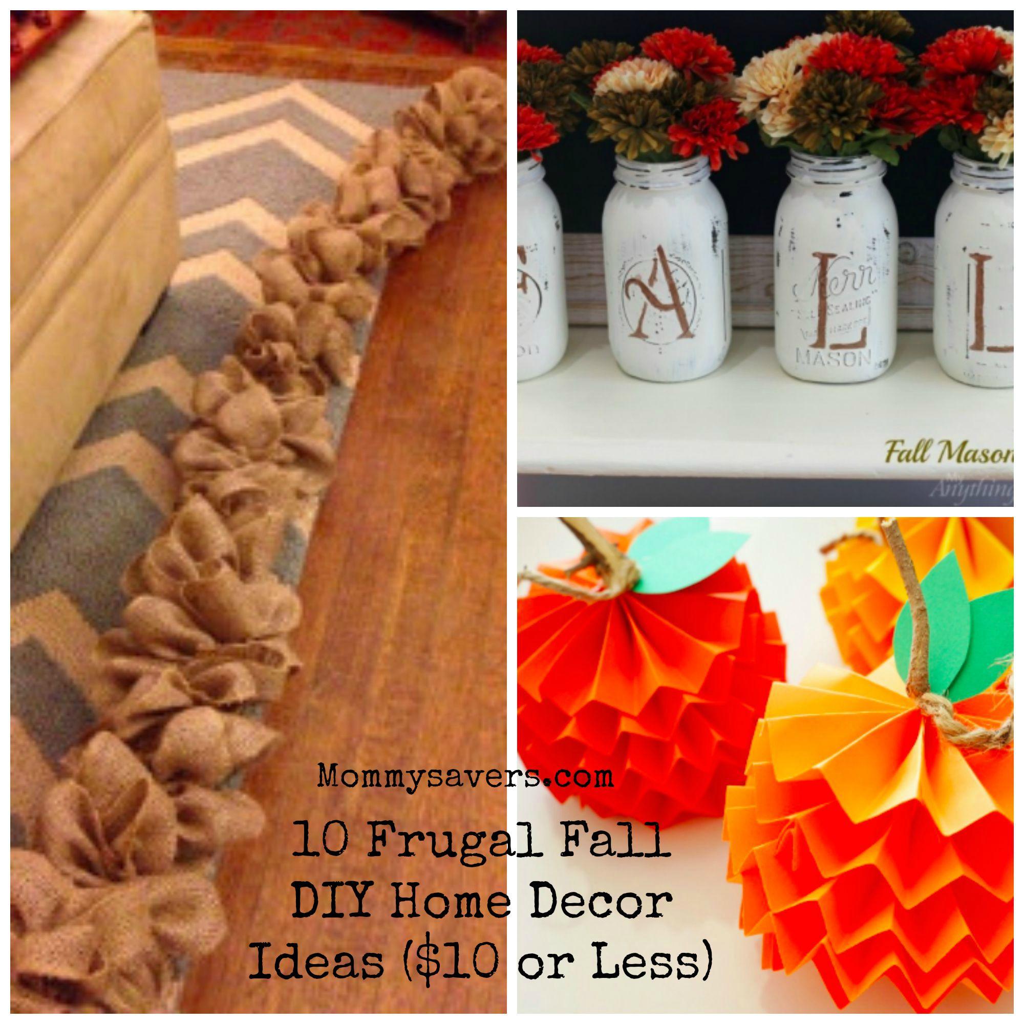 10 Frugal Fall DIY Home Decor Ideas 10 or Less