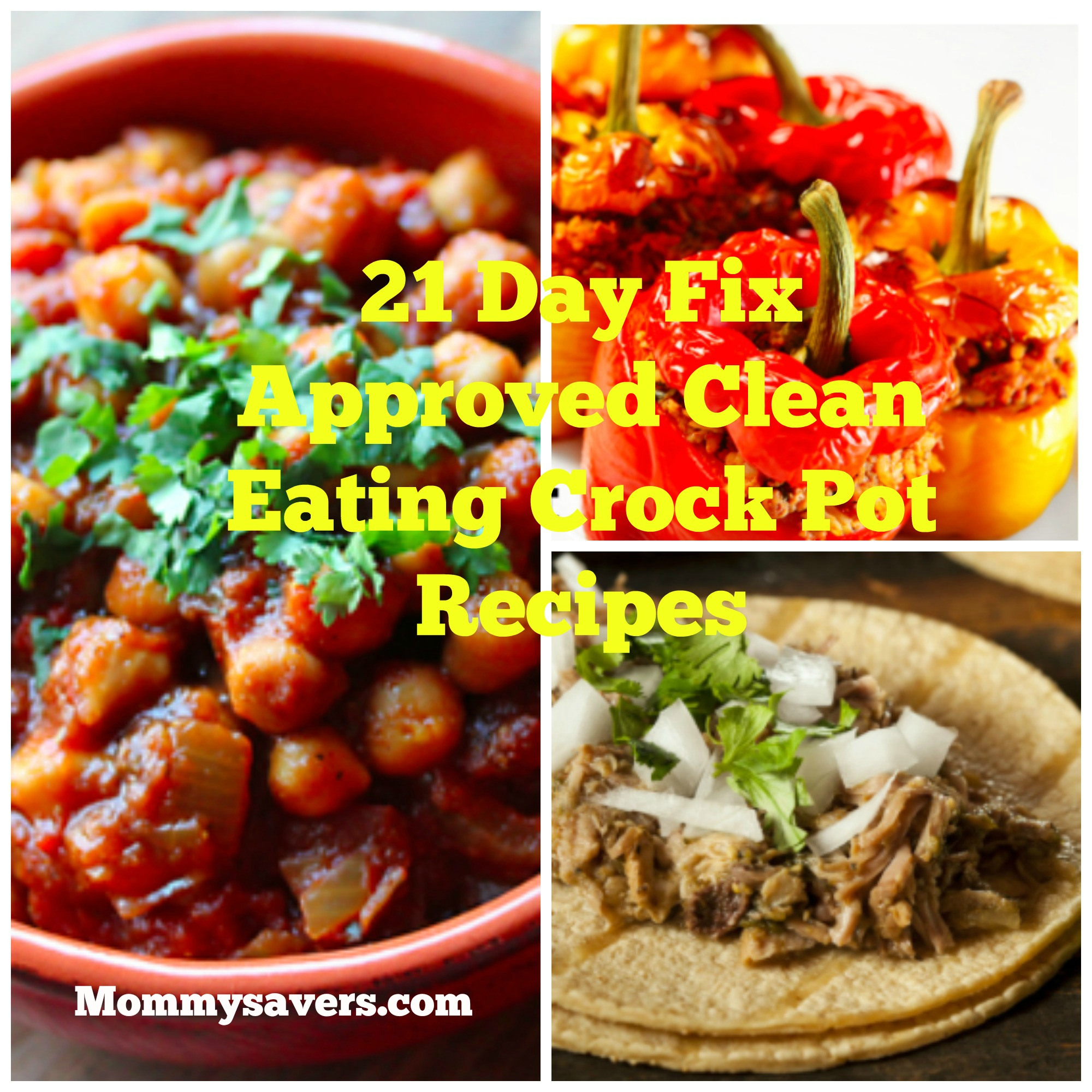 21 day fix approved clean eating crock pot recipes mommysavers