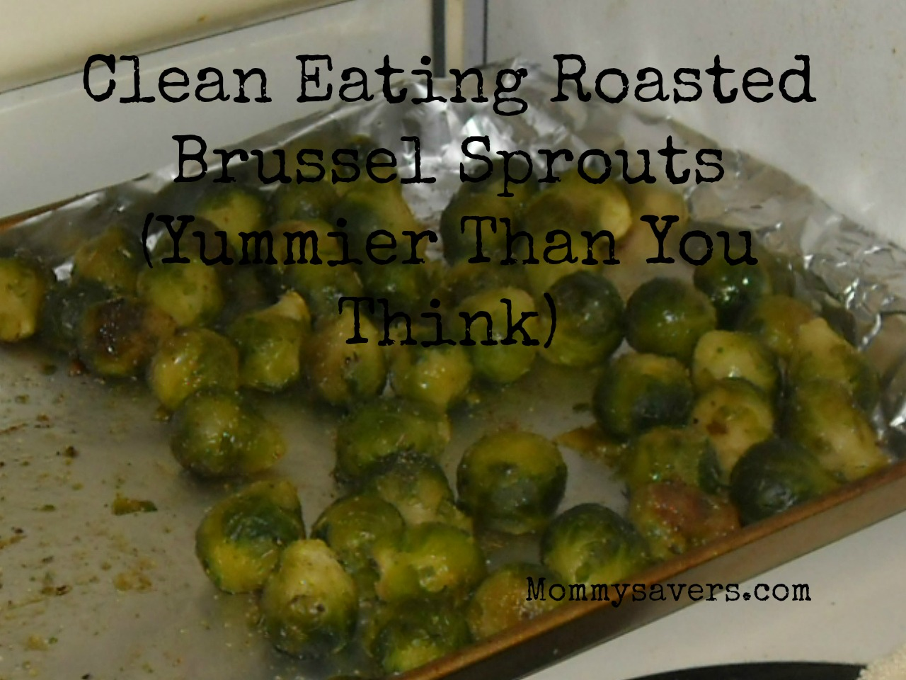 Clean Eating Brussel Sprouts