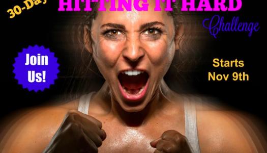 30 Day Health Challenge: Hitting it Hard