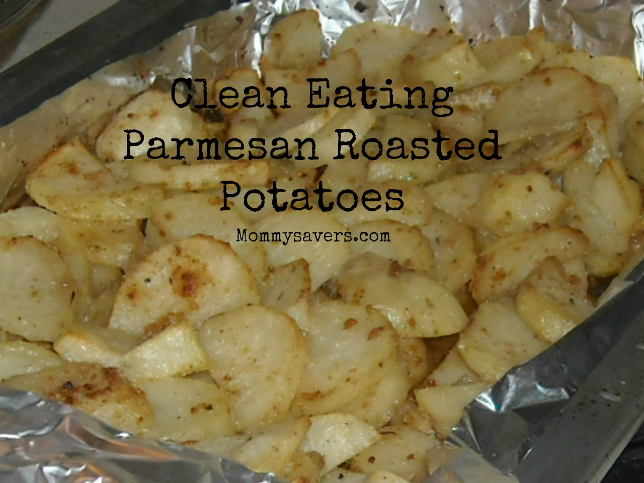 Clean Eating Parm Potatoes