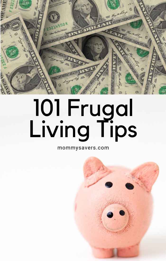 Frugal Living: 101 Money Saving Tips & Techniques