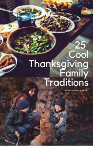 Cool Thanksgiving Family Traditions